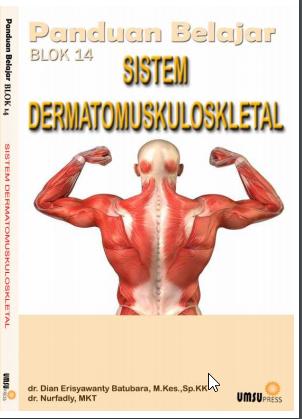 PANDUAN BELAJAR BLOK 14 SISTEM DERMATOMUSKULOSKLETAL