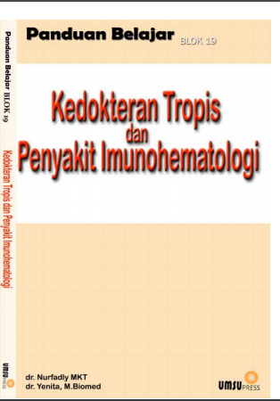 PANDUAN BELAJAR BLOK 19 KEDOKTERAN TROPIS dan PENYAKIT IMUNOHEMATOLOGI